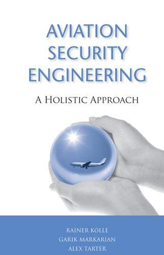 9781608070725: Aviation Security Engineering: A Holistic Approach (Artech House Intelligence and Information Operations)