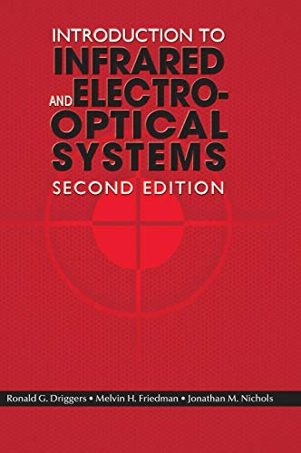 9781608071005: Introduction to Infrared and Electro-Optical Systems, Second Edition (Artech Optoelectronics and Applied Optics)