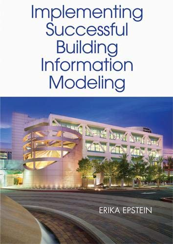 9781608071395: Implementing Successful Building Information Modeling