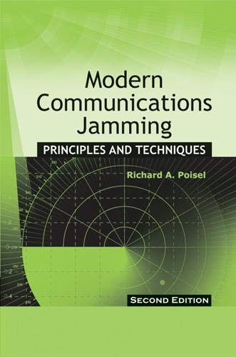 9781608071654: Modern Communications Jamming: Principles and Techniques, Second Edition (Artech House Intelligence and Information Operations)