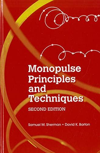 9781608071746: Monopulse Principles and Techniques (Artech House Radar Library (Hardcover))