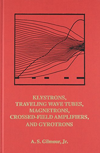 9781608071845: Klystrons, Traveling Wave Tubes, Magnetrons, Cross-Field Amplifiers, and Gyrotrons (Artech House Microwave Library)