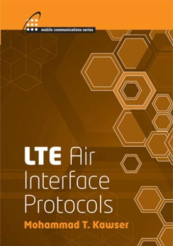 Lte Air Interface Protocols: Mohammad T. Kawser