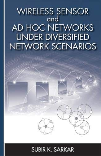 9781608074686: Wireless Sensor and Ad Hoc Networks Under Diversified Network Scenarios (Artech House Mobile Communications Library)