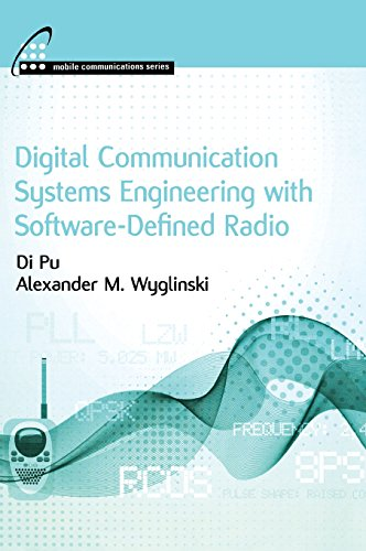 9781608075256: Digital Communication Systems Engineering with Software-Defined Radio (Mobile Communications)