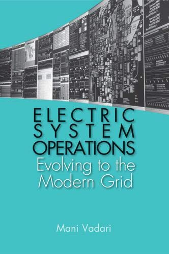 9781608075492: Electric System Operations: Evolving to the Modern Grid