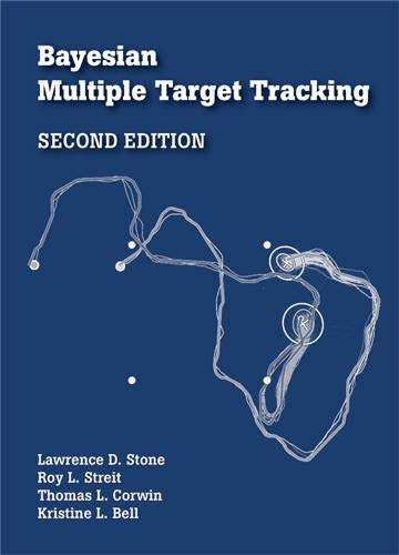 9781608075539: Bayesian Multiple Target Tracking, Second Edition