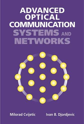 9781608075553: Advanced Optical Communication Systems and Networks (Artech House Applied Photonics)