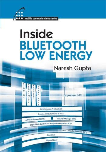 9781608075799: Inside Bluetooth Low Energy (Artech House Mobile Communications)