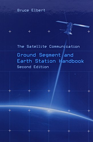 9781608076734: The Satellite Communication Ground Segment and Earth Station Handbook (Artech House Space Technology and Applications)