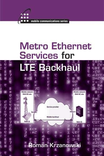 9781608076857: Metro Ethernet Services for LTE Backhaul (Artech House Mobile Communications Library)