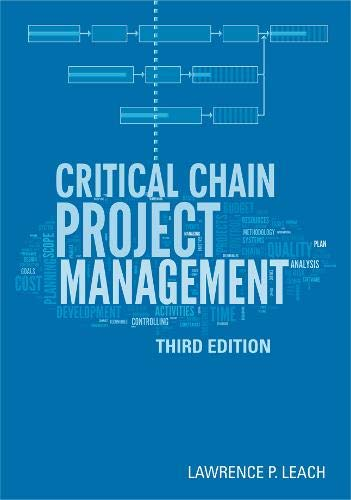 9781608077342: Critical Chain Project Management (Artech House Technology Management and Professional Development Library)