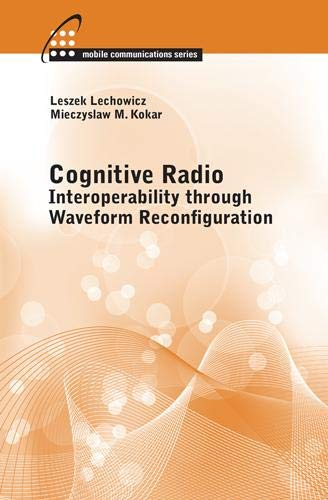 9781608077533: Cognitive Radio: Interoperability Through Waveform Recognition