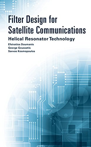9781608077557: Filter Design for Satellite Communications: Helical Resonator Technology