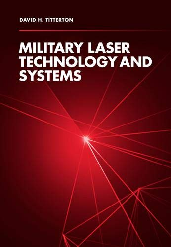 Military Laser Technology and Systems (Optoelectronics): Titterton, David H.
