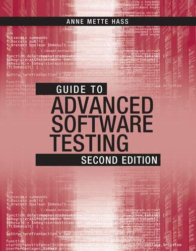 9781608078042: Guide to Advanced Software Testing