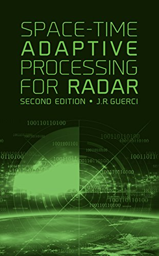 Space-Time Adaptive Processing for Radar: Guerci, Joseph R.