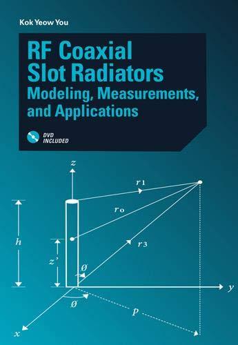 9781608078226: RF Coaxial Slot Radiators: Modeling, Measurements, and Applications