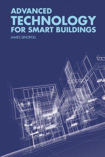 Advanced Technology for Smart Buildings: James Sinopoli