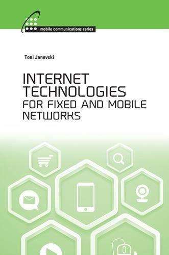 Internet Technologies for Fixed and Mobile Networks: 1: Toni Janevski