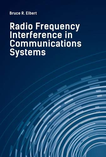 9781608079650: Radio Frequency Interference in Communications Systems