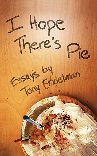 9781608080441: I Hope There's Pie