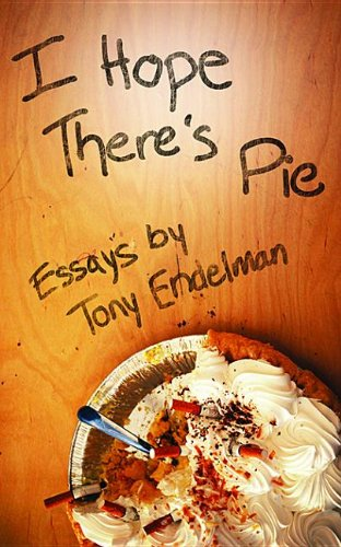 9781608080700: I Hope There's Pie