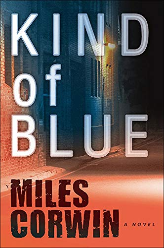 Kind of Blue: An Ash Levine Thriller: Miles Corwin