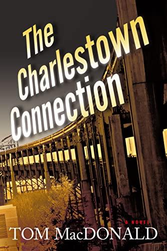 9781608090242: The Charlestown Connection (Dermot Sparhawk Series)
