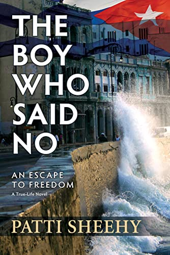 The Boy Who Said No: An Escape To Freedom (SIGNED): Sheehy, Patti