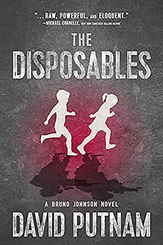 The Disposables (A Bruno Johnson Thriller)