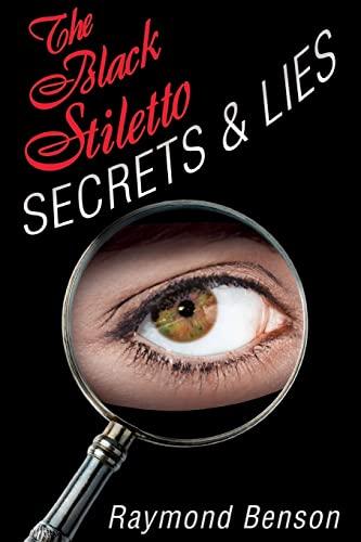 9781608091614: The Black Stiletto: Secrets & Lies: The Fourth Diary (The Black Stiletto Series)