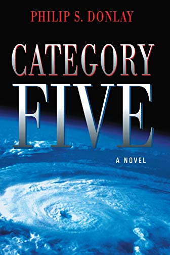 9781608091935: Category Five (A Donovan Nash Thriller)