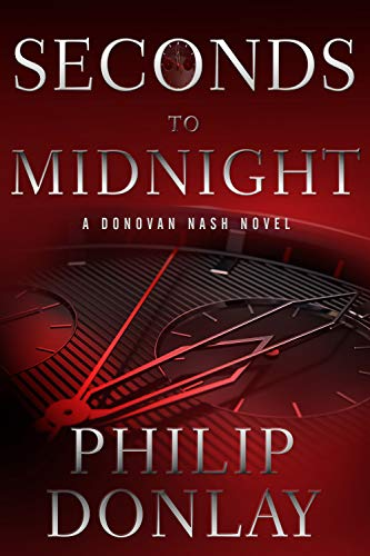 9781608092284: Seconds to Midnight (A Donovan Nash Thriller)