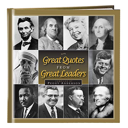 9781608100095: Great Quotes From Great Leaders