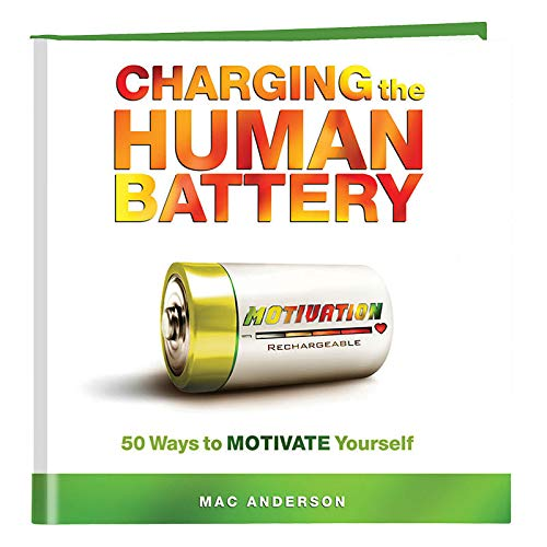 9781608100170: Charging the Human Battery