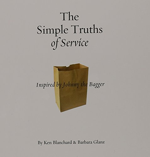 9781608100491: The Simple Truths of Service (Book Only): Inspired by Johnny the Bagger