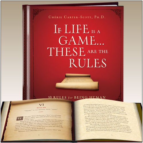 9781608101115: If Life is a Game...These Are the Rules- 10 Rules for Being Human