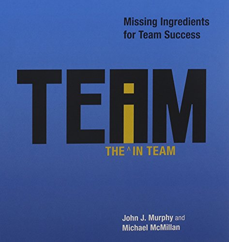 The i in Team: Missing Ingredients for: McMillan, Michael, Murphy,