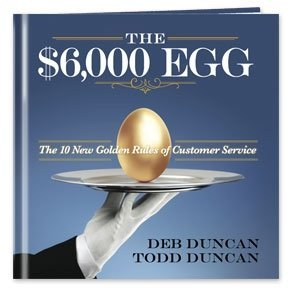 9781608105632: The $6,000 Egg: The 10 New Golden Rules of Customer Service