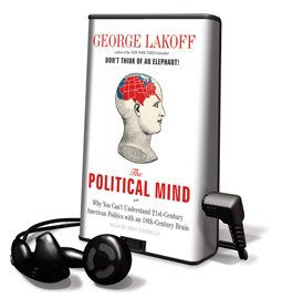 The Political Mind - on Playaway (1608120473) by George Lakoff