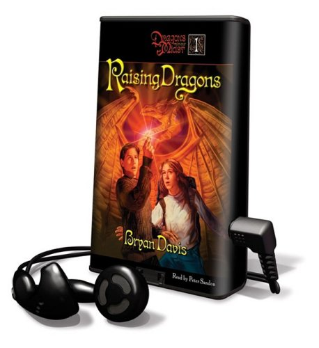 Raising Dragons [With Earbuds] (Dragons in Our Midst) (1608127680) by Davis, Bryan