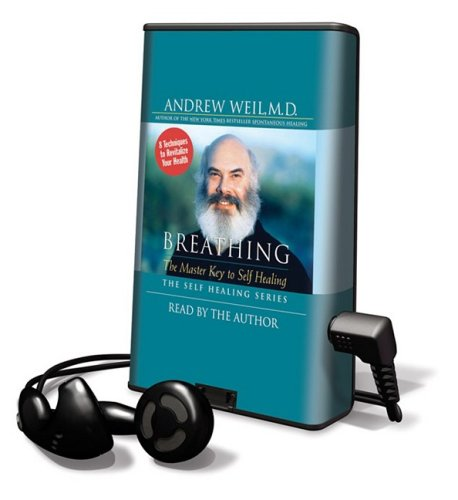 9781608127740: Breathing: The Master Key to Self Healing [With Earphones] (Playaway Adult Nonfiction)