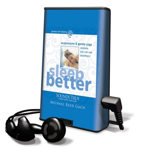9781608127771: Sleep Better: Acupressure & Gentle Yoga [With Headphones] (Playaway Adult Nonfiction)