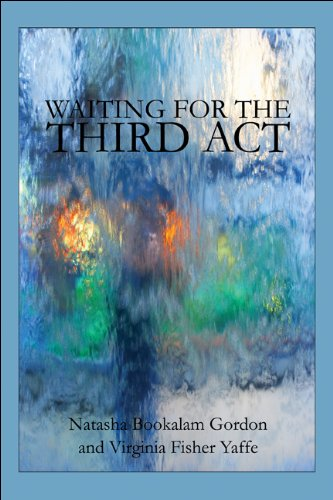 9781608130108: Waiting for the Third Act