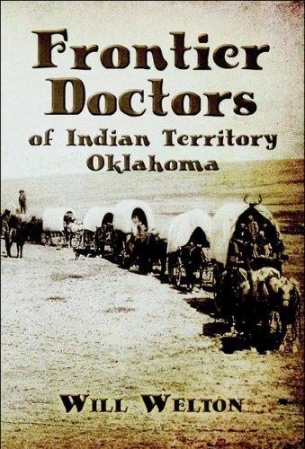 9781608130238: Frontier Doctors of Indian Territory Oklahoma