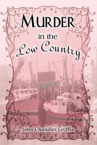 Murder in the Low Country (1608130614) by John Chandler Griffin