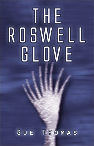 The Roswell Glove (1608132129) by Thomas, Sue