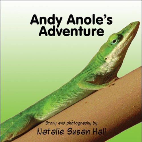 Andy Anoles Adventure: Natalie Susan Hall
