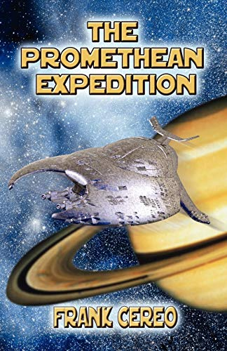 The Promethean Expedition: Cereo, Frank